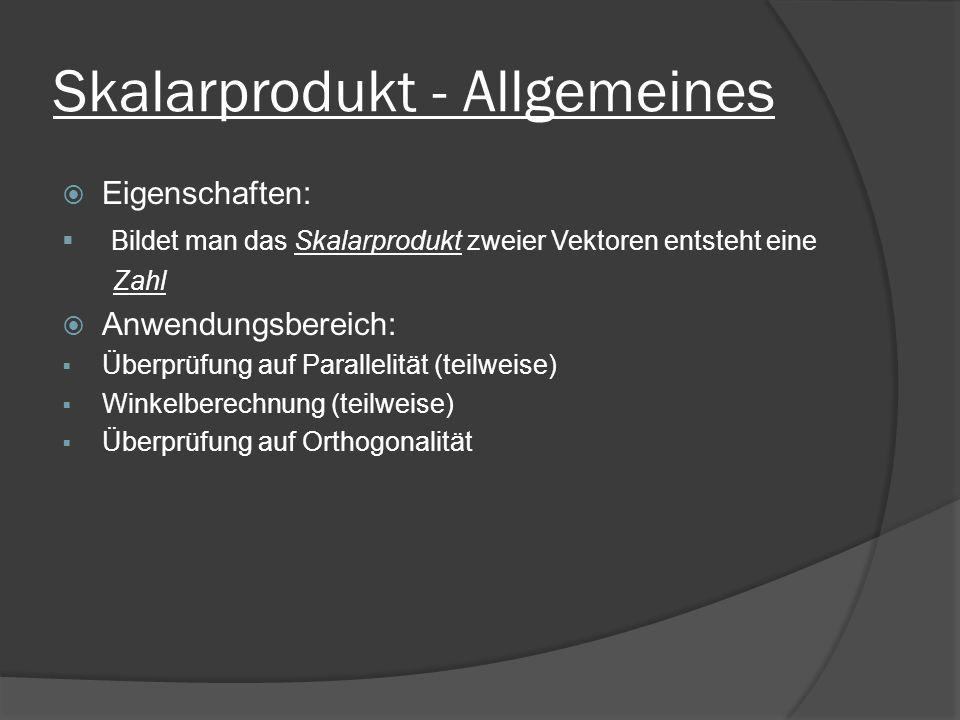 Skalarprodukt - Allgemeines
