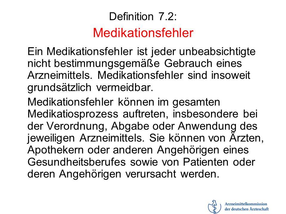 Definition 7.2: Medikationsfehler