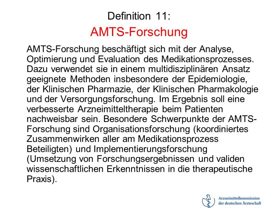 Definition 11: AMTS-Forschung