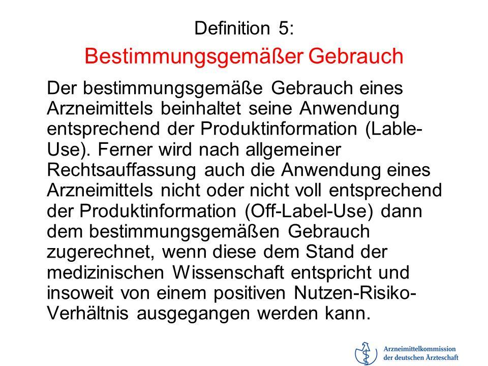 Definition 5: Bestimmungsgemäßer Gebrauch
