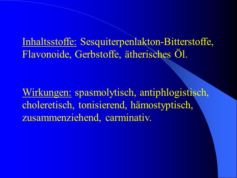 Inhaltsstoffe: Sesquiterpenlakton-Bitterstoffe, Flavonoide, Gerbstoffe, ätherisches Öl.