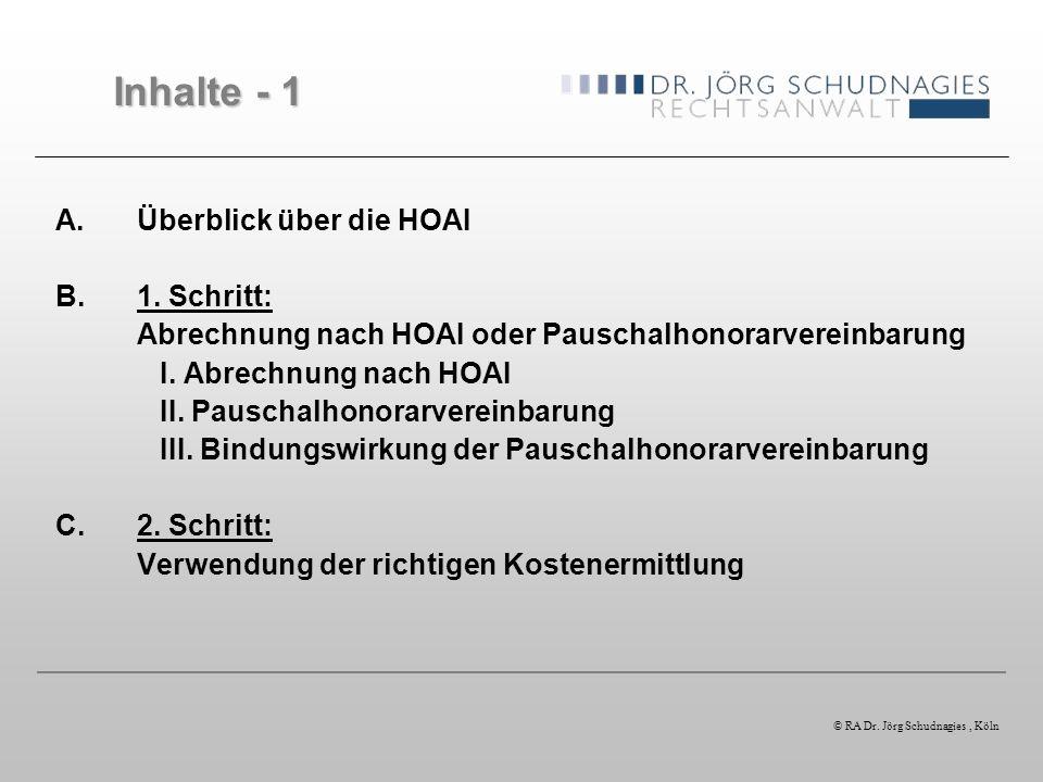 Inhalte - 1 Überblick über die HOAI 1. Schritt:
