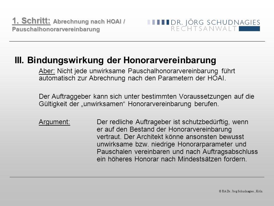 III. Bindungswirkung der Honorarvereinbarung