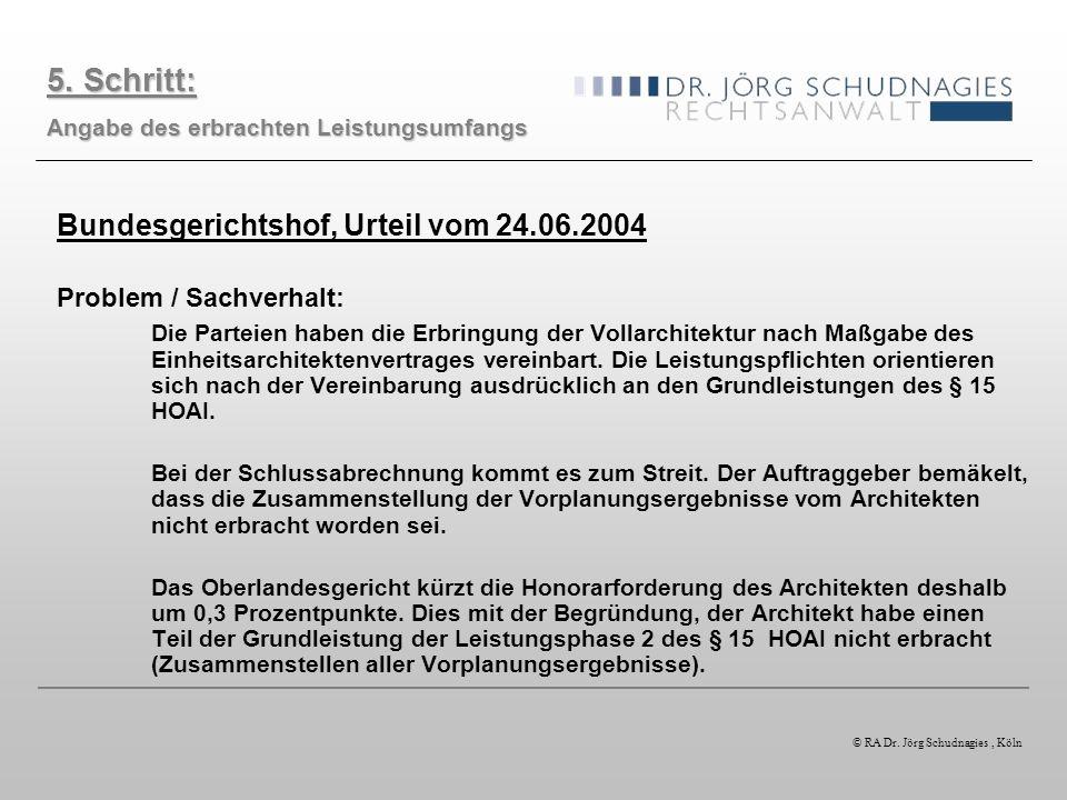 5. Schritt: Bundesgerichtshof, Urteil vom 24.06.2004