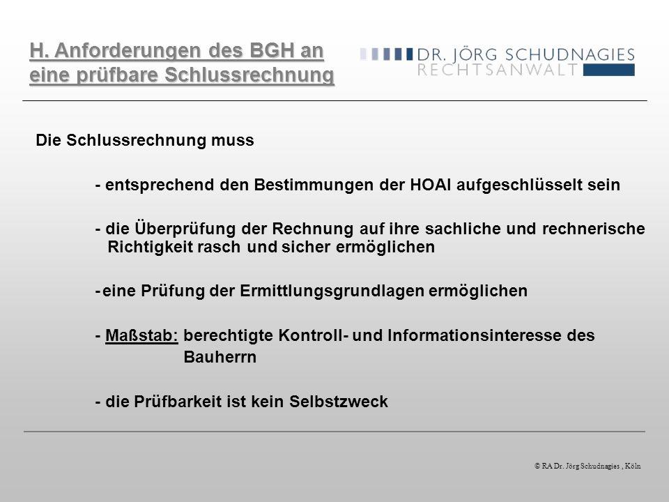 H. Anforderungen des BGH an eine prüfbare Schlussrechnung
