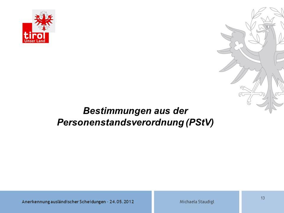 Bestimmungen aus der Personenstandsverordnung (PStV)