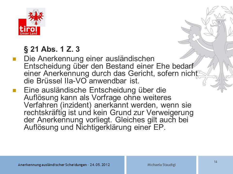 § 21 Abs. 1 Z. 3