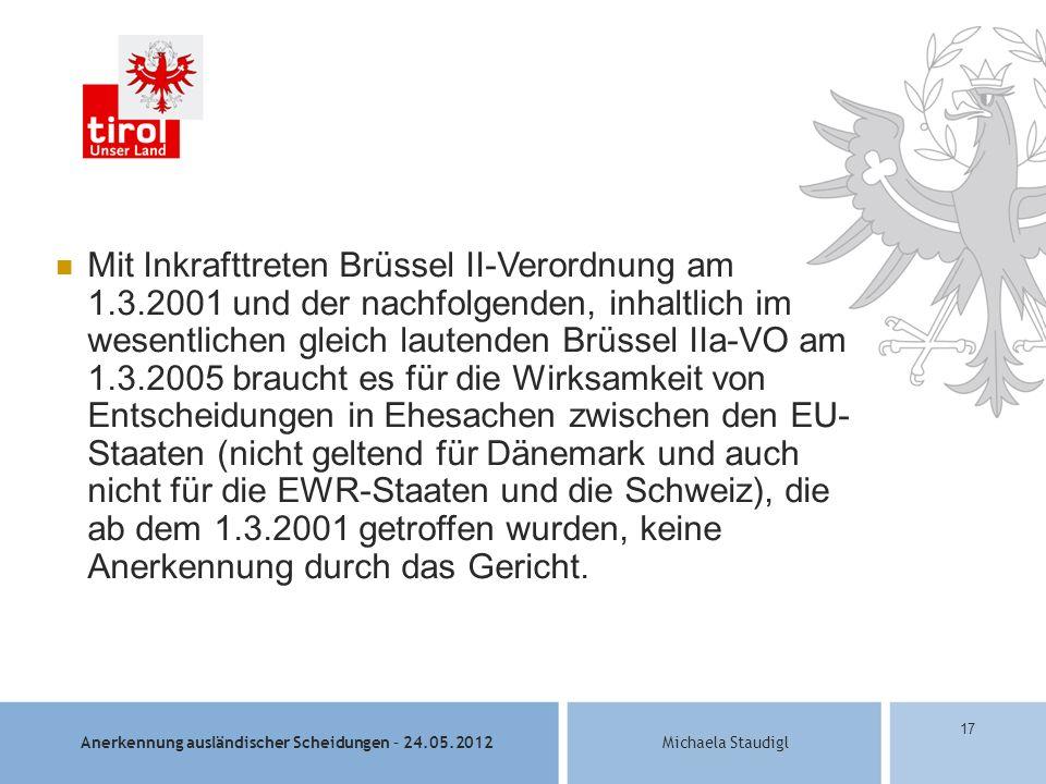 Mit Inkrafttreten Brüssel II-Verordnung am 1. 3