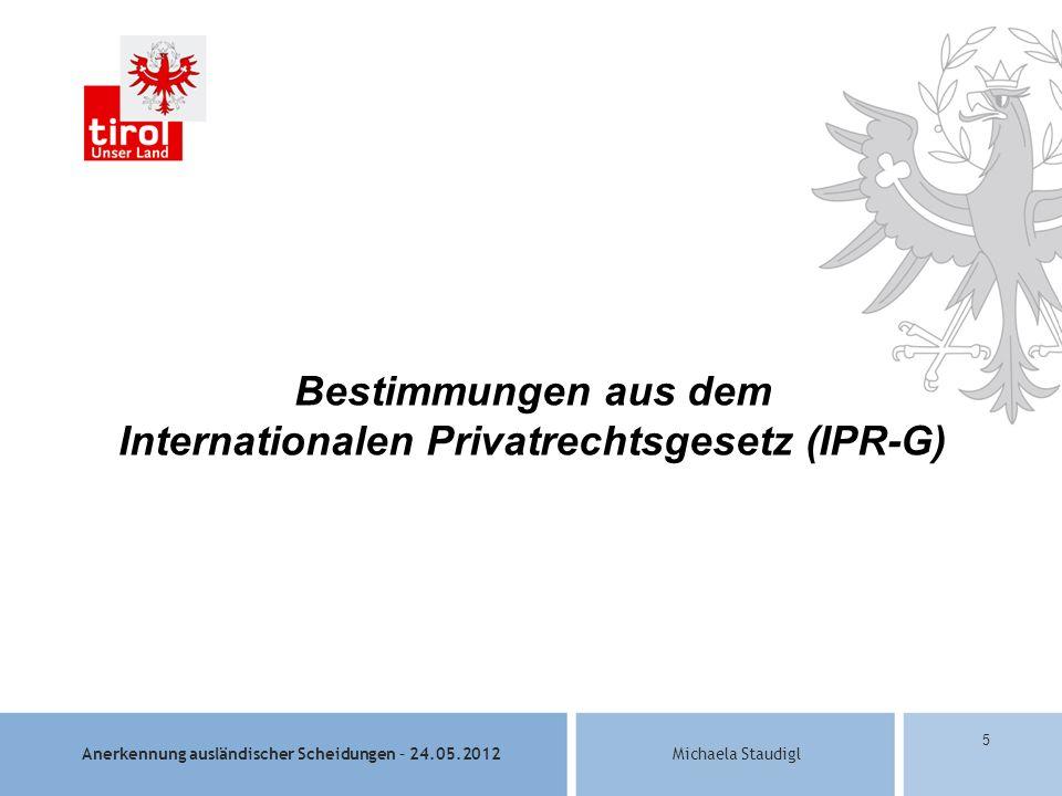 Bestimmungen aus dem Internationalen Privatrechtsgesetz (IPR-G)