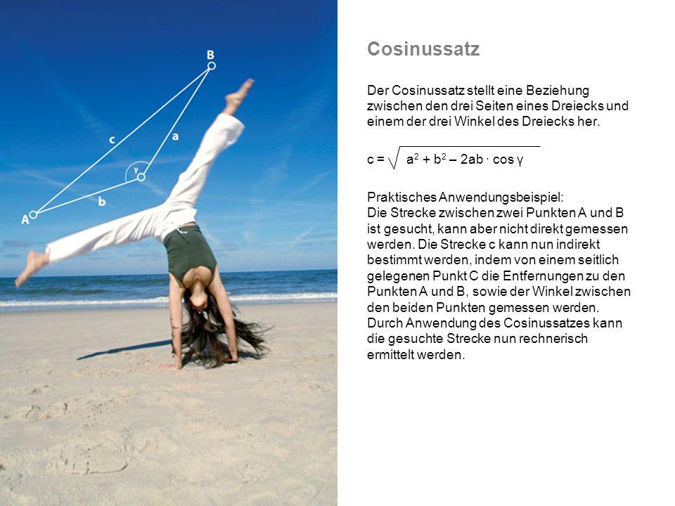 Cosinussatz Der Cosinussatz stellt eine Beziehung zwischen den drei Seiten eines Dreiecks und einem der drei Winkel des Dreiecks her.