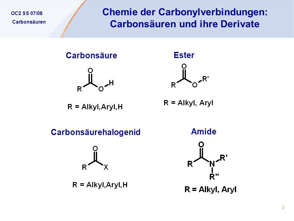 Chemie der Carbonylverbindungen: Carbonsäuren und ihre Derivate