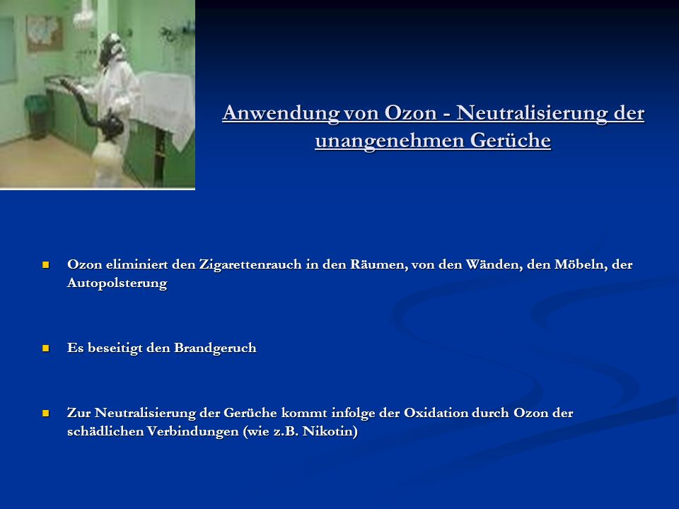 Anwendung von Ozon - Neutralisierung der unangenehmen Gerüche