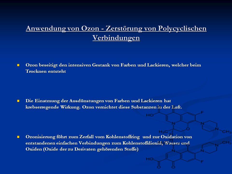 Anwendung von Ozon - Zerstörung von Polycyclischen Verbindungen