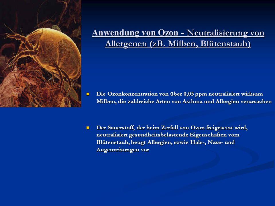 Anwendung von Ozon - Neutralisierung von Allergenen (zB