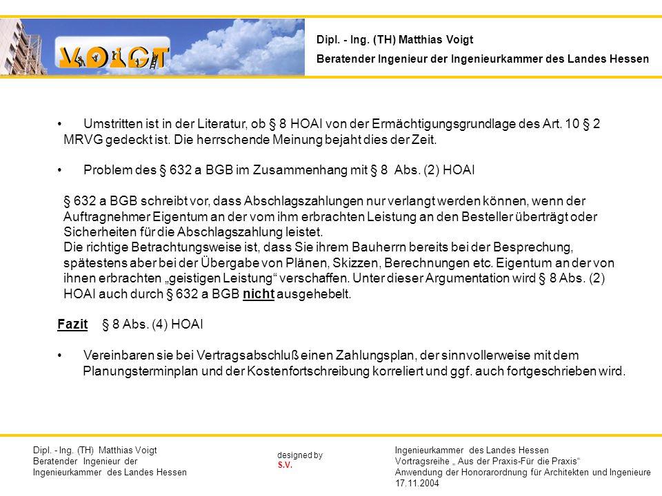 Problem des § 632 a BGB im Zusammenhang mit § 8 Abs. (2) HOAI