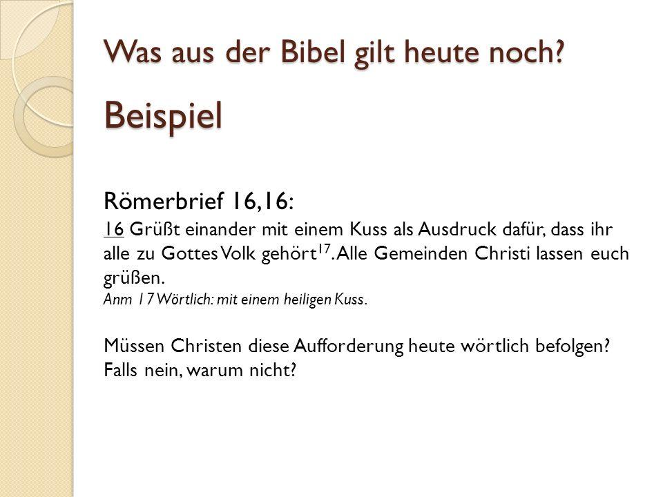 Was aus der Bibel gilt heute noch