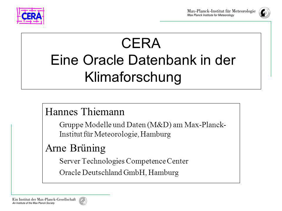 CERA Eine Oracle Datenbank in der Klimaforschung