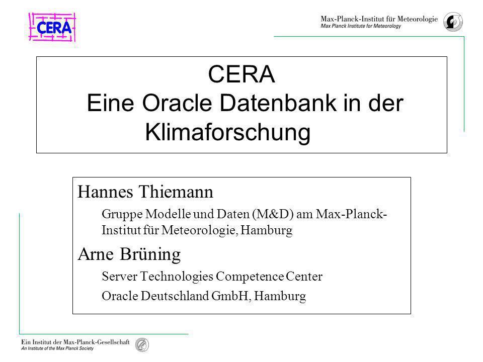 CERA Eine Oracle Datenbank in der Klimaforschung