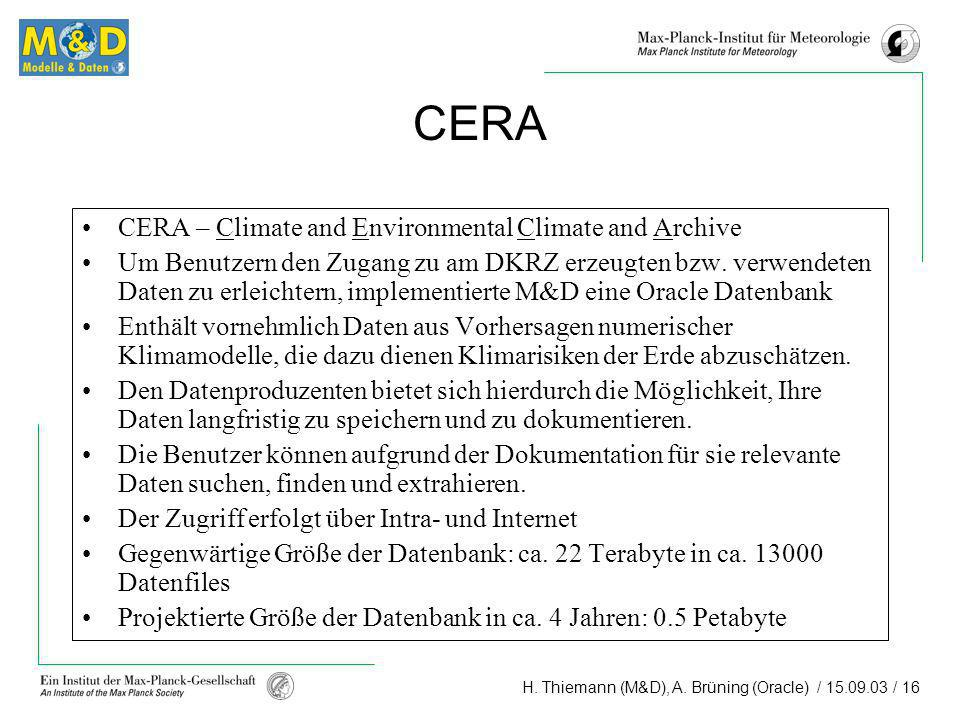CERA CERA – Climate and Environmental Climate and Archive