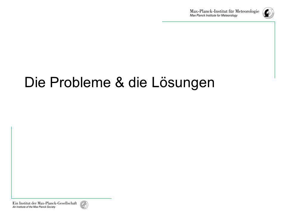 Die Probleme & die Lösungen