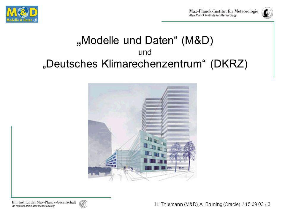 """""""Modelle und Daten (M&D) und """"Deutsches Klimarechenzentrum (DKRZ)"""