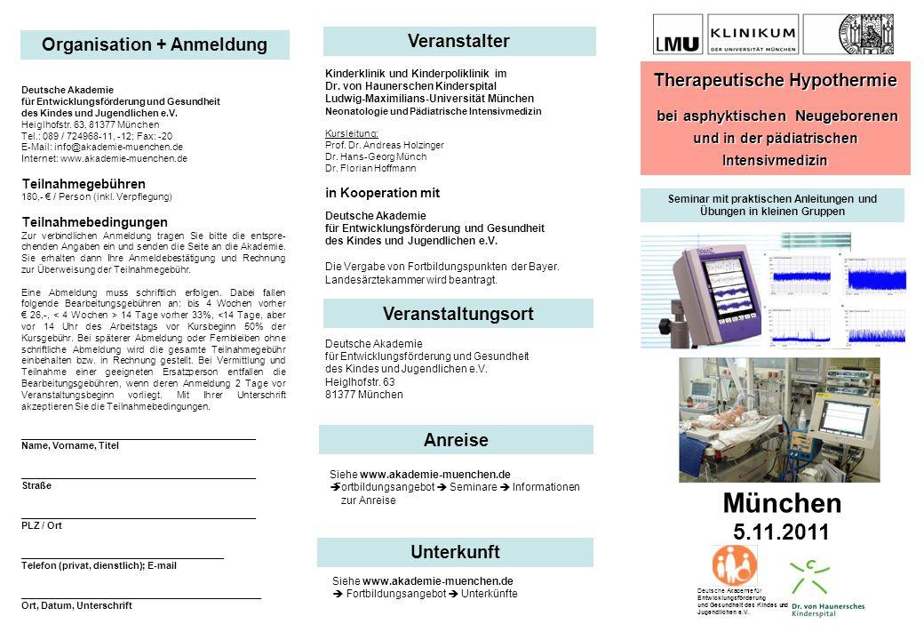 München 5.11.2011 Veranstalter Organisation + Anmeldung