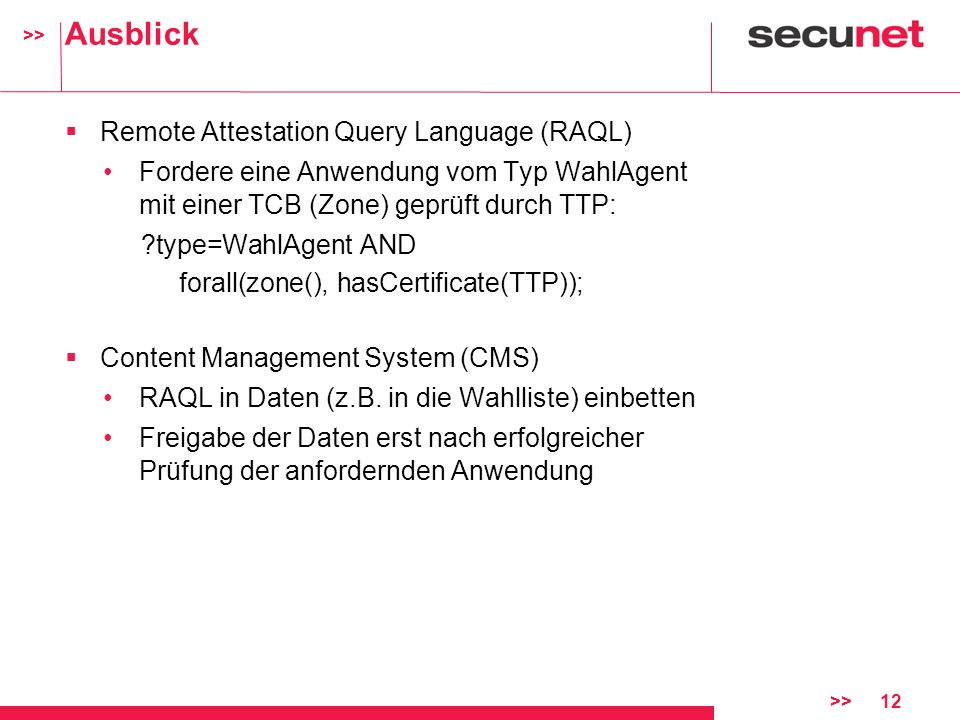 Ausblick Remote Attestation Query Language (RAQL)