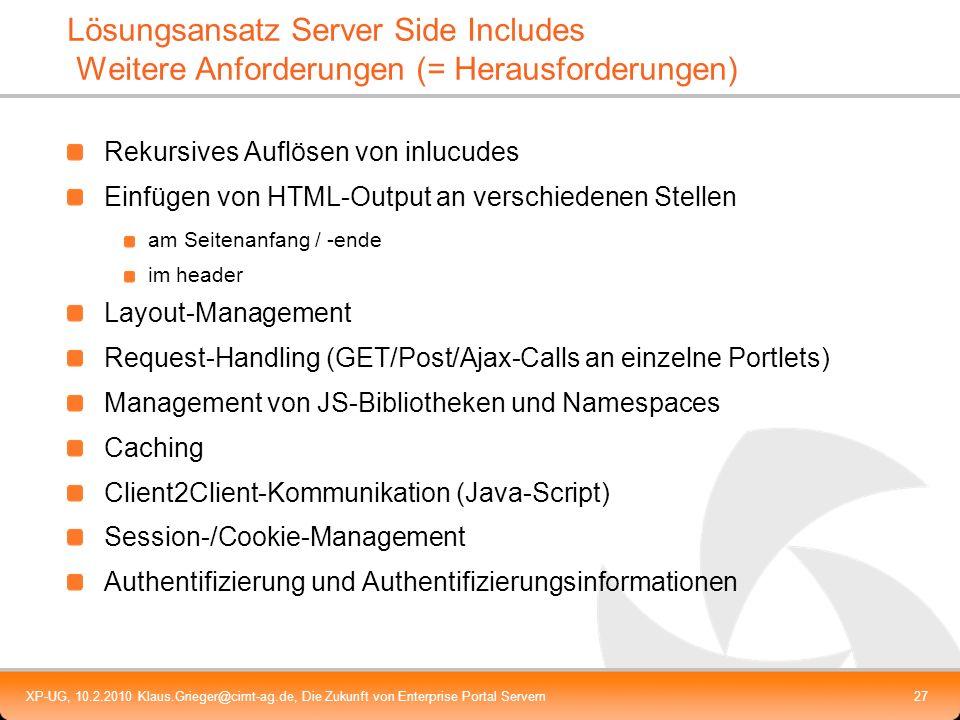 Lösungsansatz Server Side Includes Weitere Anforderungen (= Herausforderungen)