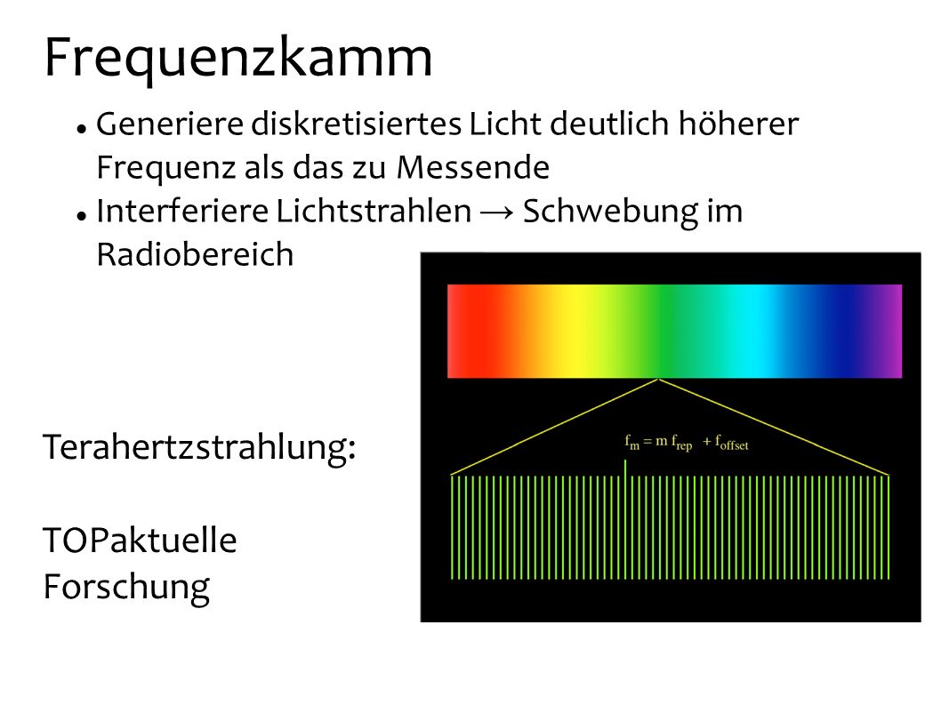 Frequenzkamm Terahertzstrahlung: TOPaktuelle Forschung