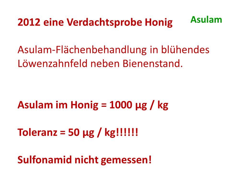 2012 eine Verdachtsprobe Honig