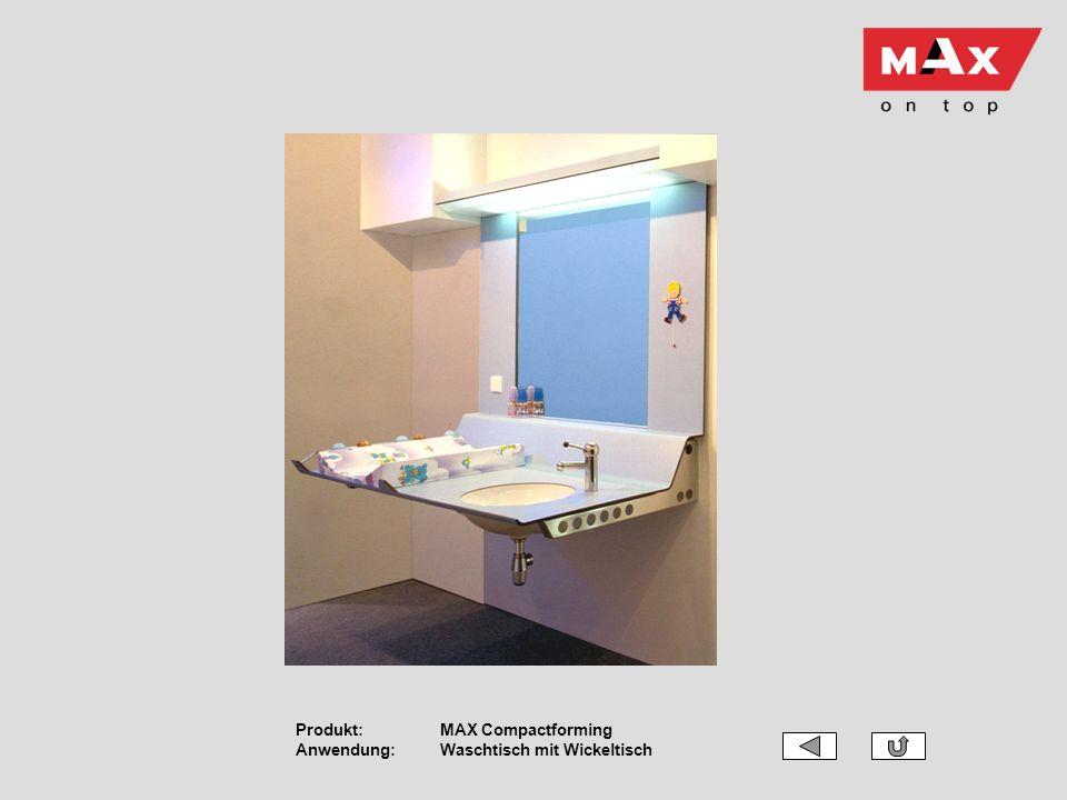 Produkt: MAX Compactforming Anwendung: Waschtisch mit Wickeltisch