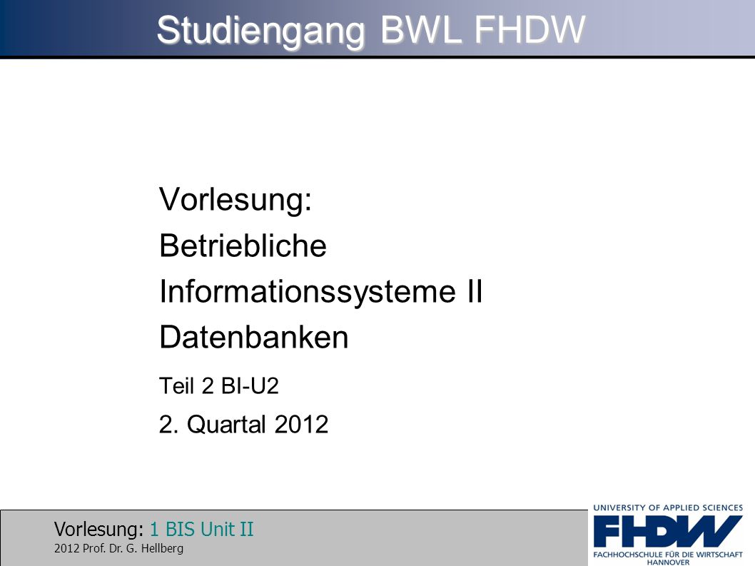 Studiengang BWL FHDW Vorlesung: Betriebliche Informationssysteme II