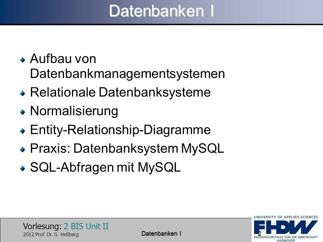 Datenbanken I Aufbau von Datenbankmanagementsystemen