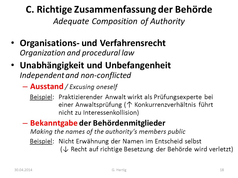 C. Richtige Zusammenfassung der Behörde Adequate Composition of Authority