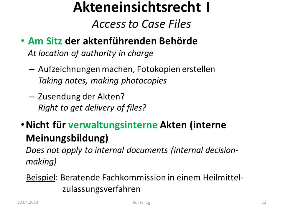 Akteneinsichtsrecht I Access to Case Files