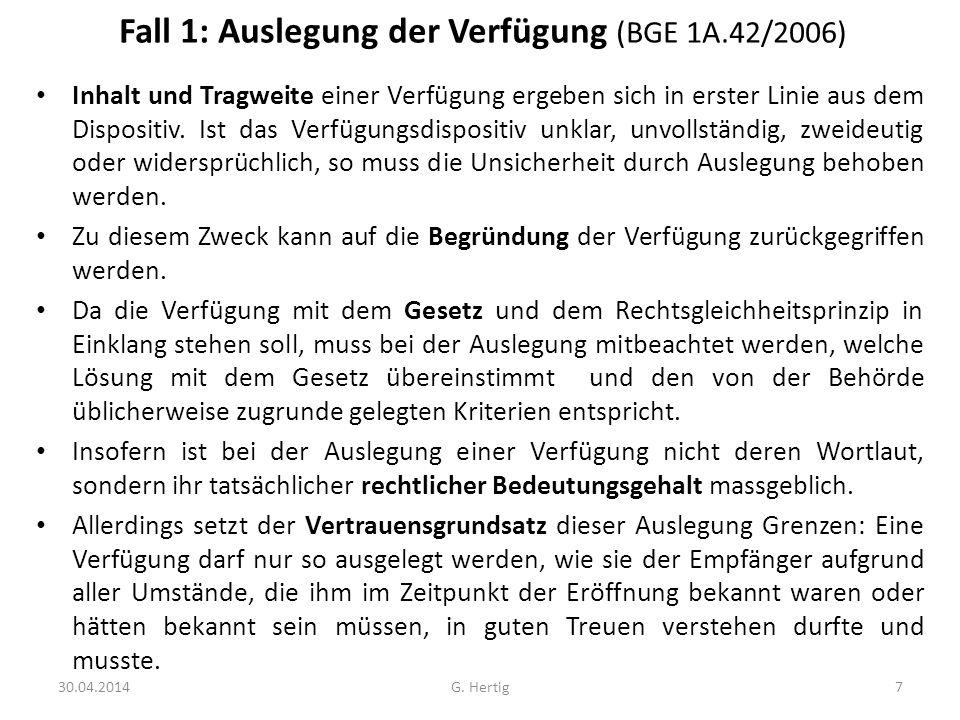 Fall 1: Auslegung der Verfügung (BGE 1A.42/2006)
