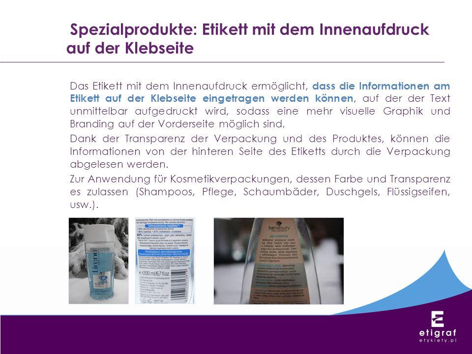 Spezialprodukte: Etikett mit dem Innenaufdruck auf der Klebseite