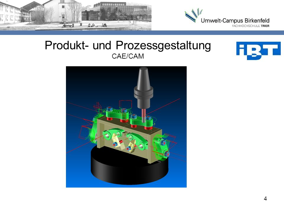 Produkt- und Prozessgestaltung CAE/CAM