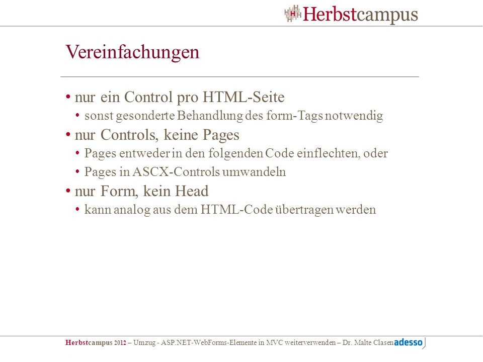 Vereinfachungen nur ein Control pro HTML-Seite