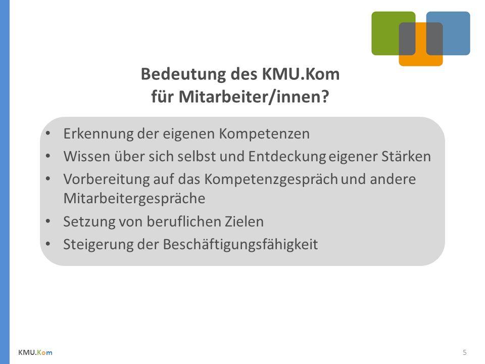 Bedeutung des KMU.Kom für Mitarbeiter/innen