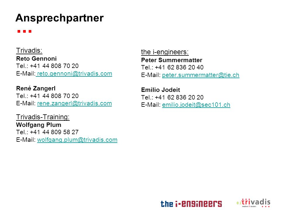 Ansprechpartner Trivadis: the i-engineers: Trivadis-Training: