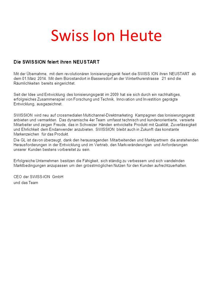 Swiss Ion Heute Die SWISSION feiert ihren NEUSTART