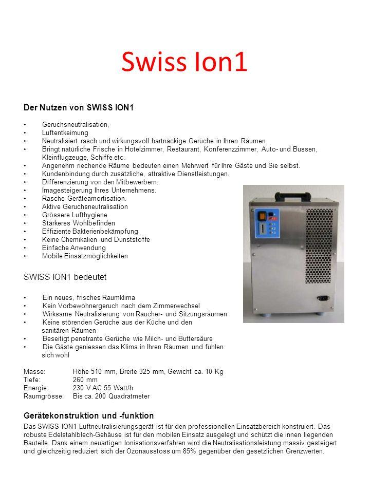 Swiss Ion1 Der Nutzen von SWISS ION1 SWISS ION1 bedeutet