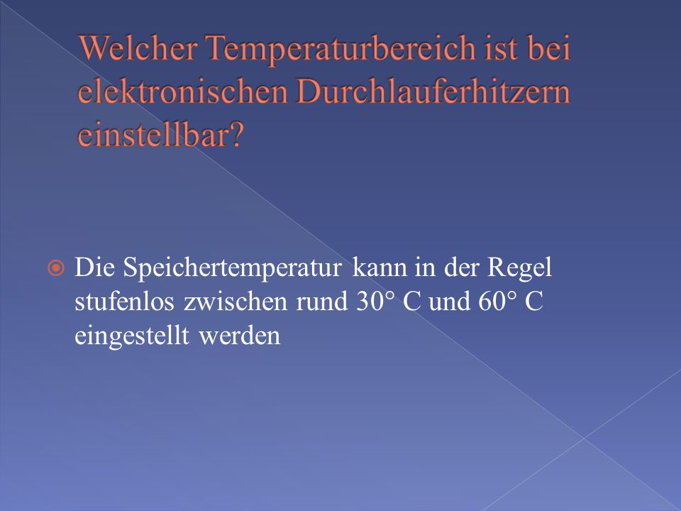 Welcher Temperaturbereich ist bei elektronischen Durchlauferhitzern einstellbar