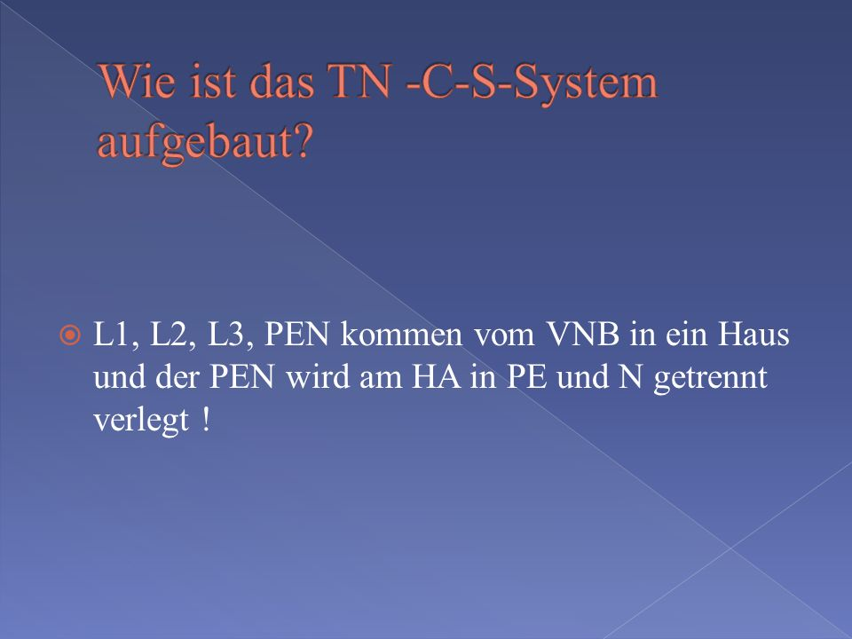 Wie ist das TN -C-S-System aufgebaut