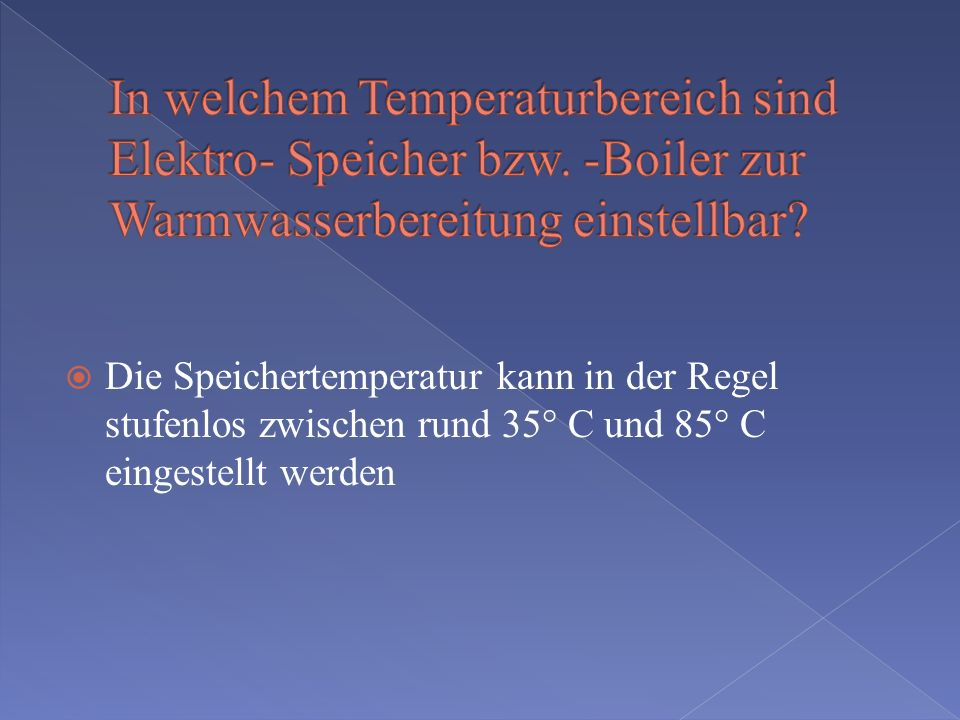 In welchem Temperaturbereich sind Elektro- Speicher bzw