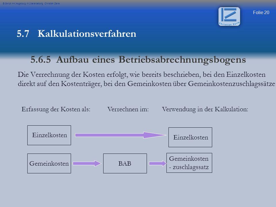 5.7 Kalkulationsverfahren 5.6.5 Aufbau eines Betriebsabrechnungsbogens