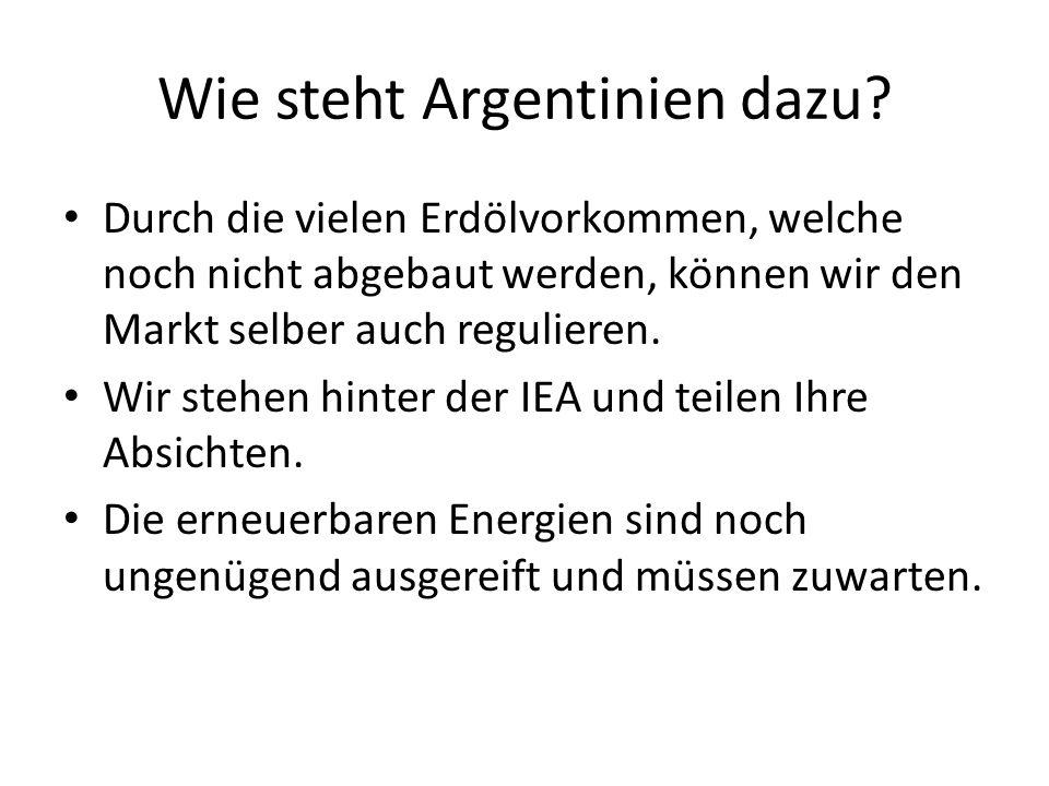 Wie steht Argentinien dazu