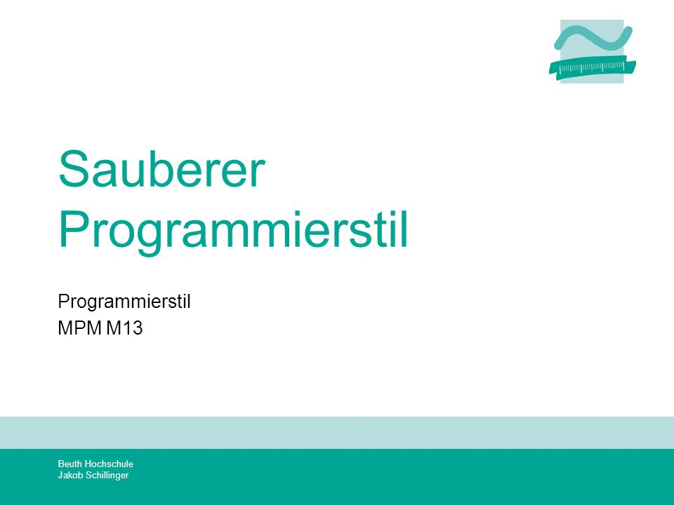 Sauberer Programmierstil
