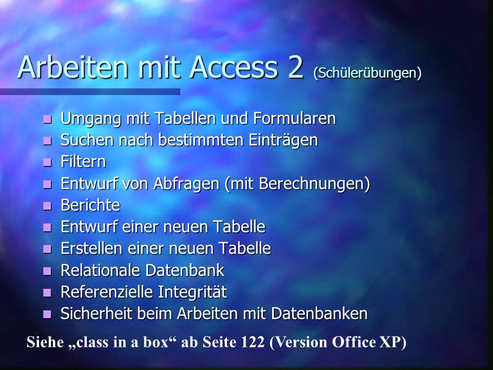 Arbeiten mit Access 2 (Schülerübungen)